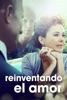 Reinventando el Amor