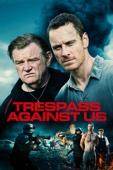 Trespass Against Us Full Movie Español Descargar