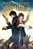 Pride & Prejudice & Zombies Full Movie