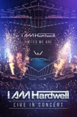 I Am Hardwell: Live In Concert