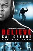 Kai Greene: Believe