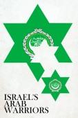 Israel's Arab Warriors