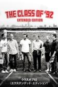 クラスオブ92(エクステンデッド・エディション) The Class of '92 (Extended Edition) (日本語字幕版)