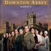Downton Abbey, Saison 2 (VF)