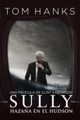 Sully: Hazaña en el Hudson (Sully) - Clint Eastwood